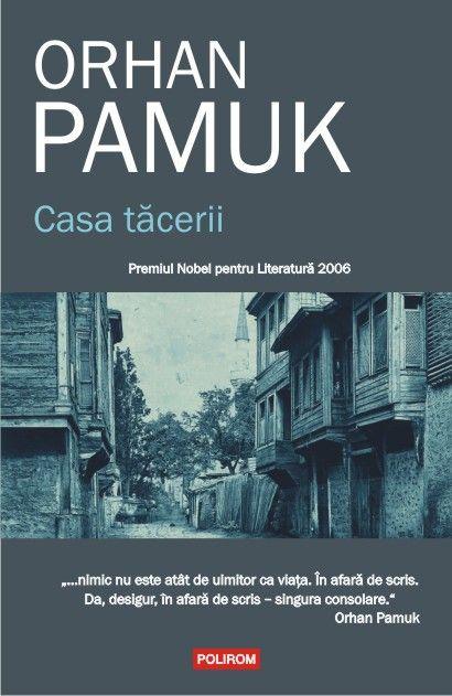 Orhan Pamuk - Casa tacerii -