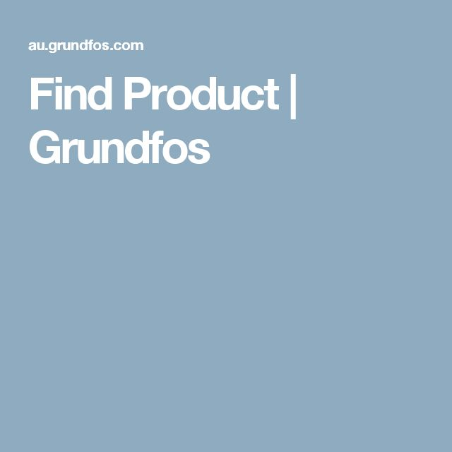 Find Product | Grundfos