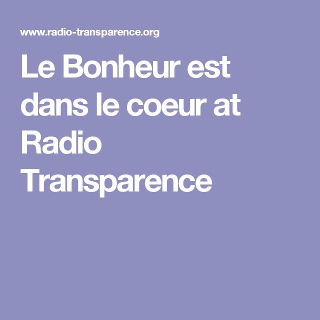 Le Bonheur est dans le coeur at Radio Transparence