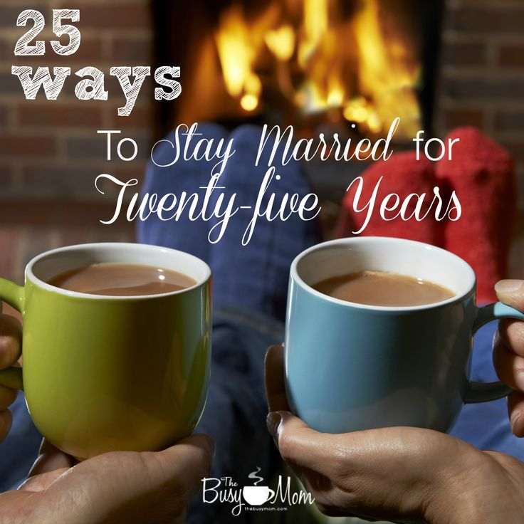 25 Ways to Stay Married for 25 Years