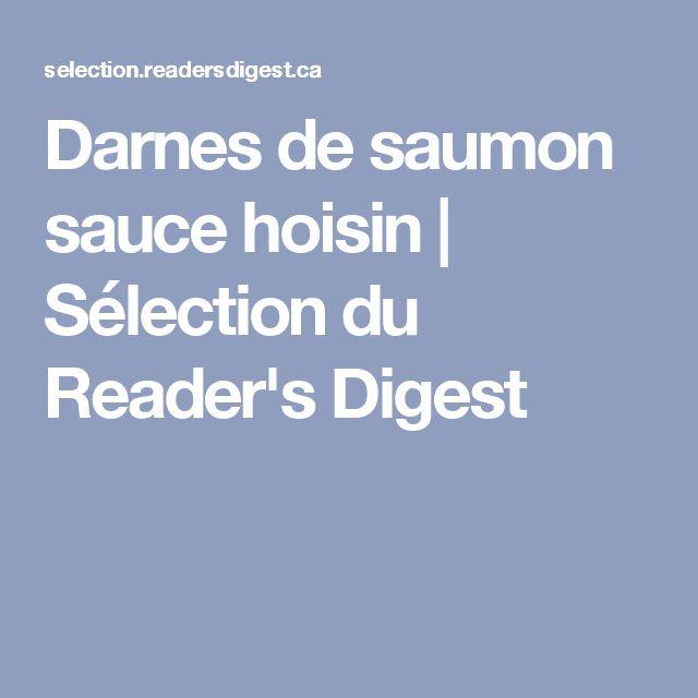 Darnes de saumon sauce hoisin   Sélection du Reader's Digest