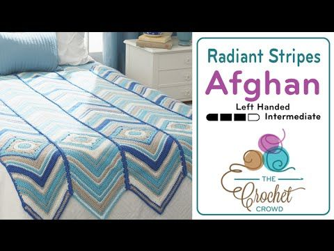 How to Crochet A Wave Afghan: Radiant Stripes Left Handed