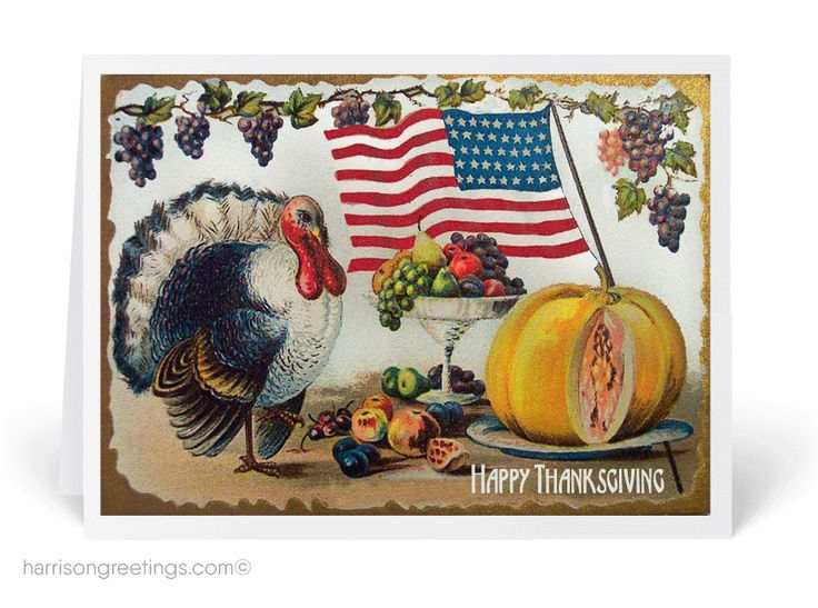 Vintage Thanksgiving Greeting Cards, Victorian style vintage Thanksgiving cards, Patriotic Thanksgiving cards for business, 1920s vintage Thanksgiving greetings