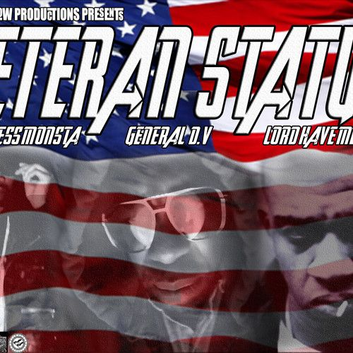 Veteran Status ft. General DV, Lord Have Mercy, & Rockness Monsta (Prod by DLP/I.V.MUSIC)