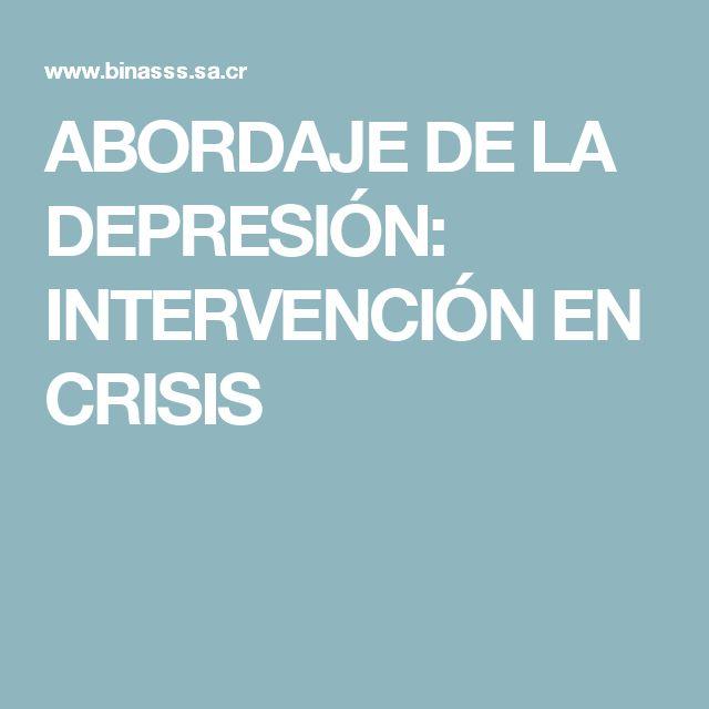 ABORDAJE DE LA DEPRESIÓN:  INTERVENCIÓN EN CRISIS