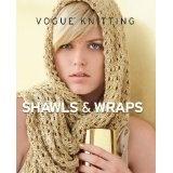 Vogue Knitting Shawls & Wraps (Hardcover)By Editors of Vogue Knitting Magazine