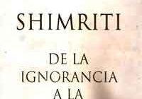 Shimriti. De la ignorancia a la sabiduría de Jorge Bucay