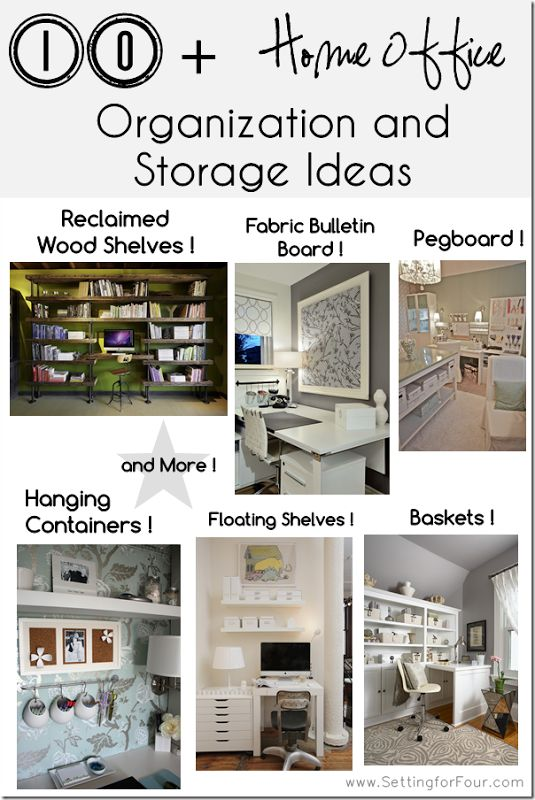 Dreaming of more storage and organization in your home office? Papers exploding in every direction and you can't seem to find a pen? Here are 10 plus Helpful DIY Organizing and Storage ideas to declutter your life! www.settingforfour.com