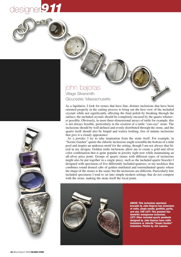 Colored Stone's article on Village Silversmith's interesting quartz jewelry.  www.villagesilversmith.net