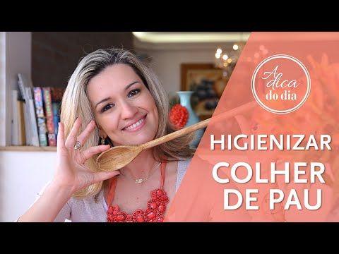 higienizar colher de pau | #aDicadoDia - FLAVIA FERRARI