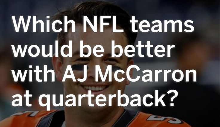 Which NFL teams would be better off with AJ McCarron at quarterback?