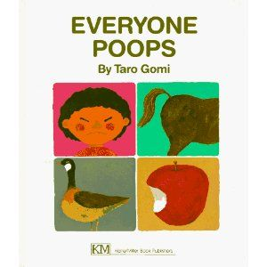 Everyone Poops (this always causes the kids to giggle uncontrollably)