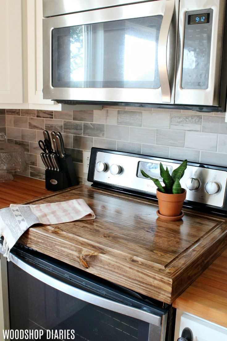 Make A Diy Wooden Stove Top Cover And Add More Counter Space To Your Kitchen Wooden Stove Top Covers Wooden Diy Kitchen Decor