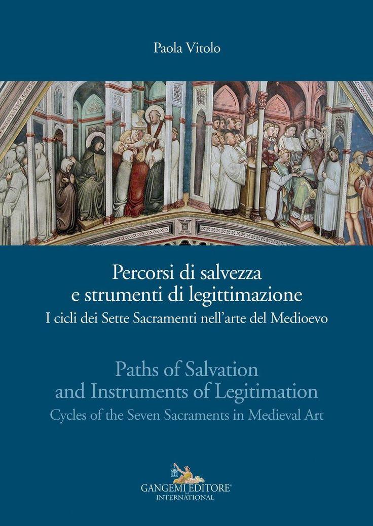 Estudio sobre la aparición de la serie iconográfica de los siete sacramentos en el arte monumental italiano del siglo XIV