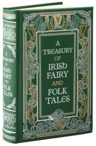 Alternative view 3 of A Treasury of Irish Fairy and Folk Tales (Barnes & Noble Collectible Editions)