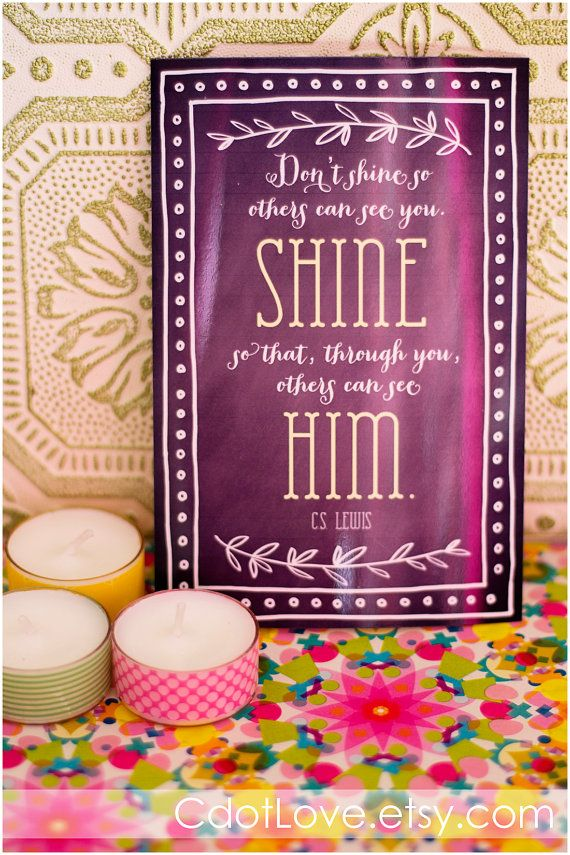 Girls camp handouts Shine quote C.S Lewis INSTANT by CdotLove
