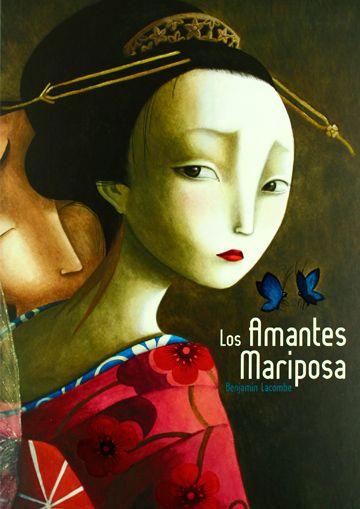 Los Amantes Mariposa / Benjamin Lacombe