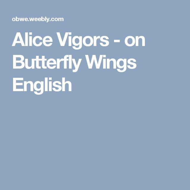 Alice Vigors - on Butterfly Wings  English