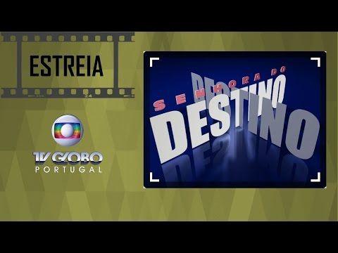 REDE ALPHA TV | : SENHORA DO DESTINO | Estreia Dia 3 de Abril na Glo...