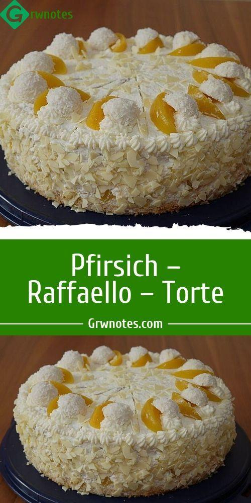 Pfirsich – Raffaello – Torte  – Einfache und GESUND Rezepte 🍓