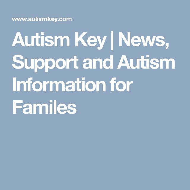 Autism Key | News, Support and Autism Information for Familes