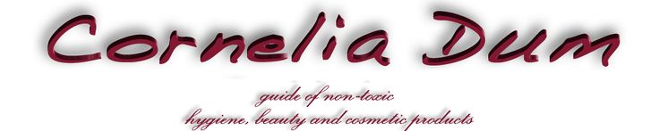 Non-toxic Products Portal(click on a button) - corneliadum.com - produits d'hygiène, de beauté et cosmétiques non-toxiques