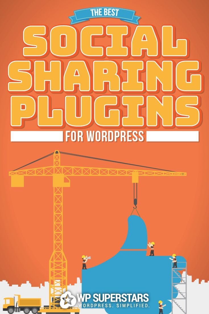 7 Top WordPress Social Sharing Plugins For 2017: Explode Your Shares | WP Superstars