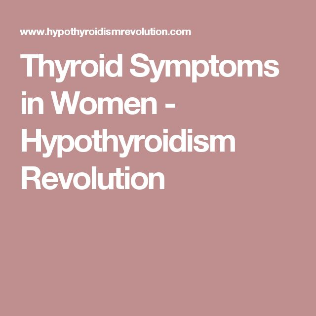 Thyroid Symptoms in Women - Hypothyroidism Revolution
