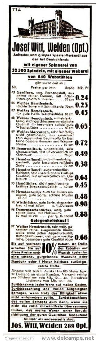 Original-Werbung/ Anzeige 1931 : VERSANDHAUS MIT SPINNEREI / WEBEREI / JOSEF WITT - WEIDEN - ca. 60 x 220 mm