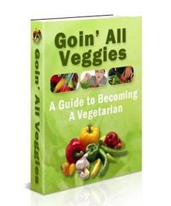 "It's Never Been Easier to Begin Eating a Vegetarian Diet Thanks to the ""Goin' All Veggies: A Guide to Becoming a Vegetarian"" eBook! - See more at: http://selfdevelopmentebooks.com/product/goin-all-veggies/#sthash.K47C51XT.dpuf"