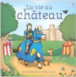 Albums sur les châteaux, princesses et chevaliers