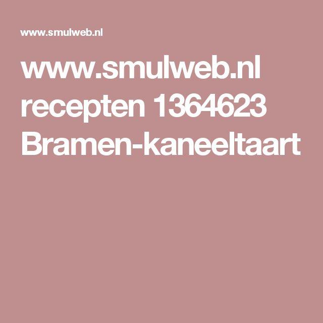 www.smulweb.nl recepten 1364623 Bramen-kaneeltaart