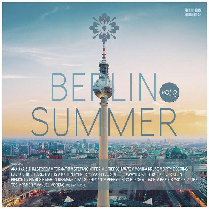 Berlin Summer Vol 2 [Play My Track Recordings – PTTRCOMP170] » Minimal Freaks