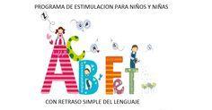Programa de estimulación en alumnado con retraso simple del lenguaje