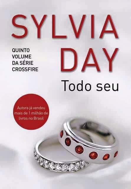 Crossfire || Sylvia Day libera a capa de Todo Seu - Moda e Eu