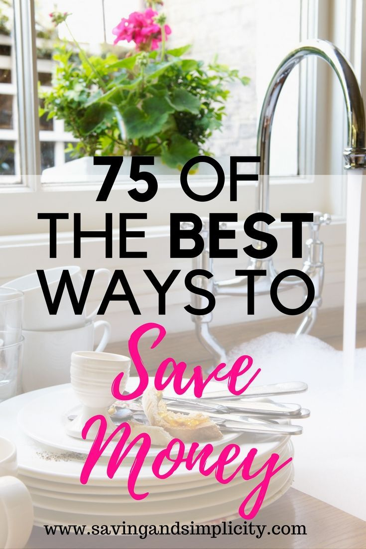 Start saving money on your household expenses. 75 of the best ways to save money.