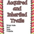 This is a 12  page packet on acquired and inherited traits.     This packet contains the following:    Study Guide  A Sort Activity  9 Question Quiz  Answ...