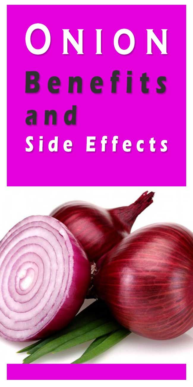 Onion Benefits And Side Effects Onions Benefits Vs Side Effects Onion Benefits Food Health Benefits Fruit Health Benefits