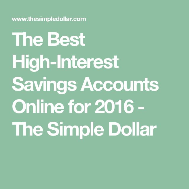 The Best High-Interest Savings Accounts Online for 2016 - The Simple Dollar