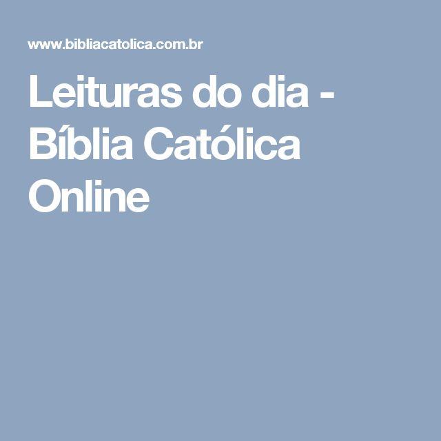 Leituras do dia - Bíblia Católica Online