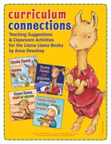 free Llama, Llama Activity Kit - packet of printable resources for the Llama Llama children's book series by Anna Dewdney includes teaching suggestions and classroom activities for Llama Llama Red Pajama, Llama Llama Mad at Mama, Llama Llama Misses Mama and Llama Llama Holiday Drama.