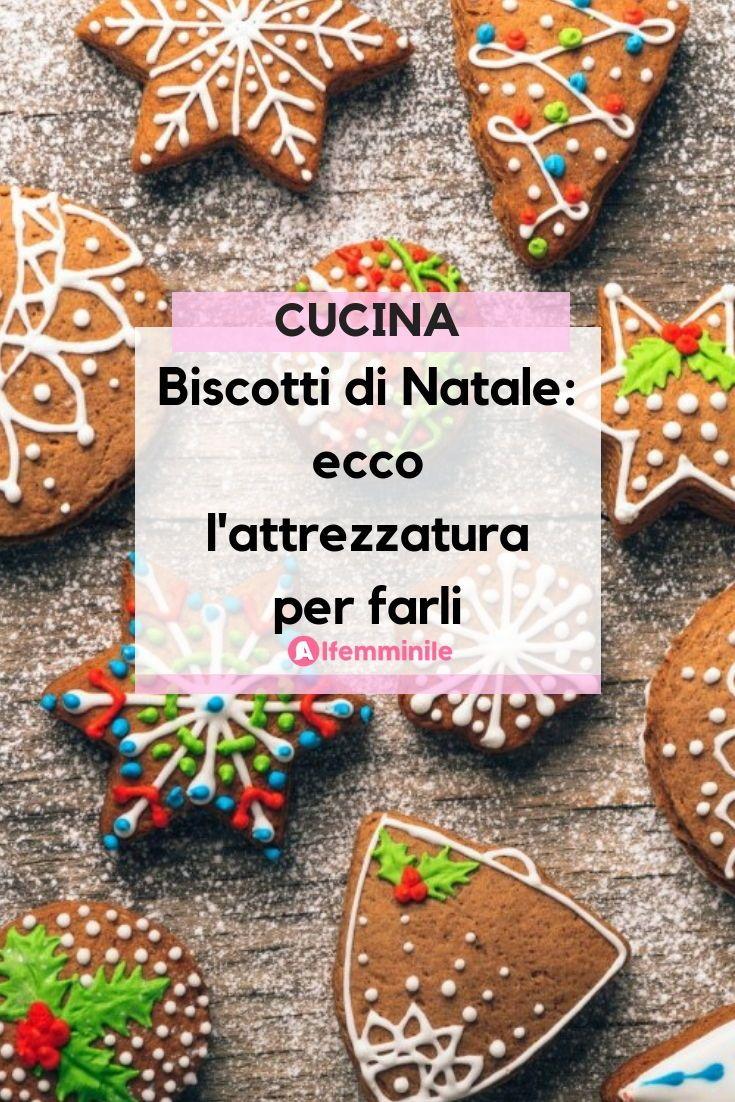 Biscotti Per Addobbare L Albero Di Natale.Biscotti Di Natale Ecco L Attrezzatura Per Farli Ricette