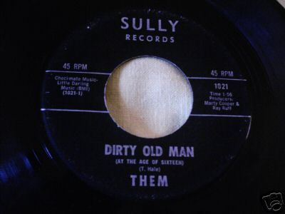 1967 GARAGE--THEM--DIRTY OLD MAN / SQUARE ROOM--SULLY