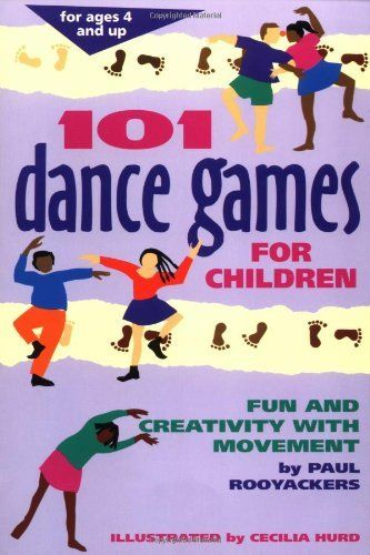 101 Dance Games for Children: Fun and Creativity with Movement (SmartFun Activity Books) by Paul Rooyackers. $11.87. Author: Paul Rooyackers. Publisher: Hunter House (January 23, 1996). Publication Date: January 23, 1996. Series: SmartFun Activity Books. Recommended for Ages 6 and up