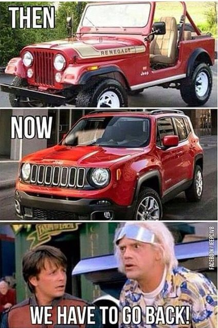 I hate new Jeep models! Keep it old school and classic people! Jeep Wrangler life all the way :)) #humor