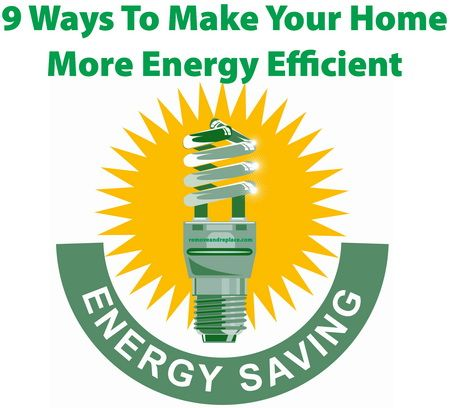 Make your #home more energy efficient with these 9 simple tips.