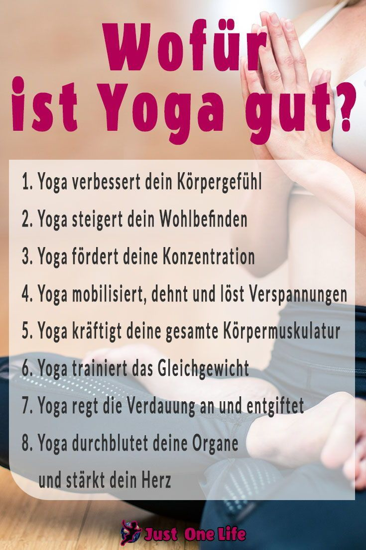 Wofür ist Yoga gut? 8 Gründe, noch heute mit Yoga anzufangen