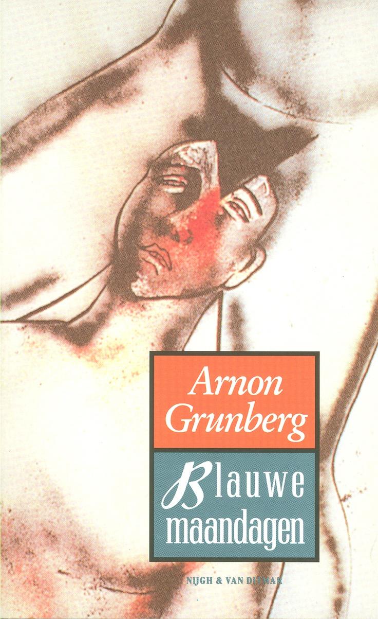 Arnon Grunberg - Blauwe Maandagen