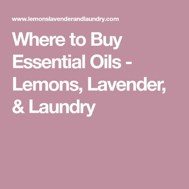 Where to Buy Essential Oils - Lemons, Lavender, & Laundry