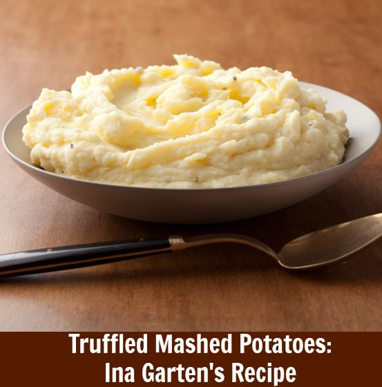 Ina Garten's perfect truffled mashed potatoes